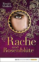 https://www.amazon.de/Rache-Rosenblüte-Renée-Ahdieh-ebook/dp/B01N769XJ2