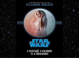 A hercegnő, a kalandor és a párafarmer Star Wars könyv