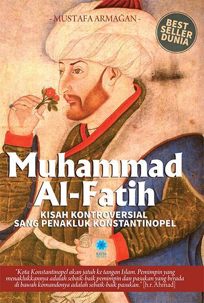 Muhammad Al Fatih oleh Mustafa Armagan