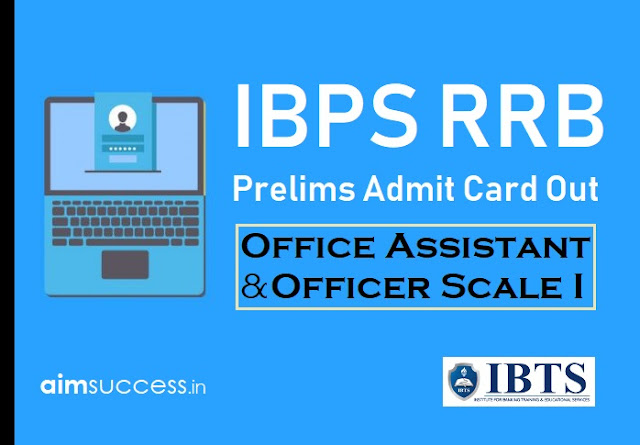 IBPS RRB Prelims Admit Card 2018 Out - Download Now