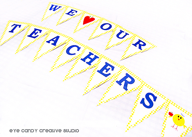 we love our teachers banner, primary colors banner, little chick, apple, school banner