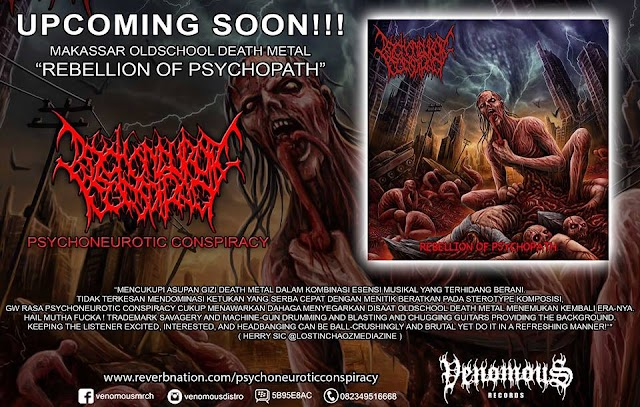 UPCOMING SOON PSYCHONEUROTIC CONSPIRACY - Rebellion Of Psychopath released by VENOMOUS !