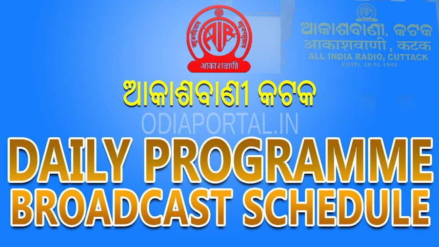 All India Radio (Akashvani), Cuttack - Daily Programme Broadcast Schedule (Time Table),  following is the table of Complete Schedule of AIR Cuttack Programmes.