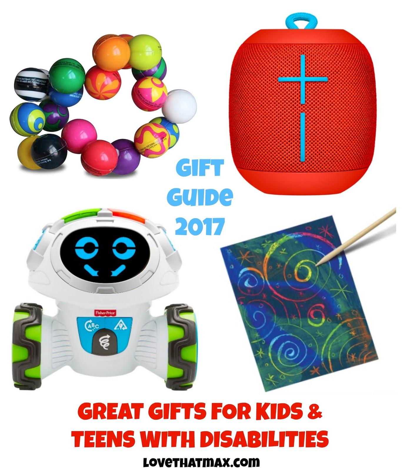 Love That Max Great Gifts For Kids And Teens With Disabilities Holiday Guide 2017