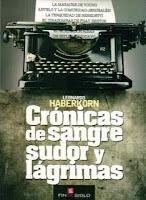 Crónicas de sangre, sudor y lágrimas. Libro Leonardo Haberkorn. Garo Arakelian