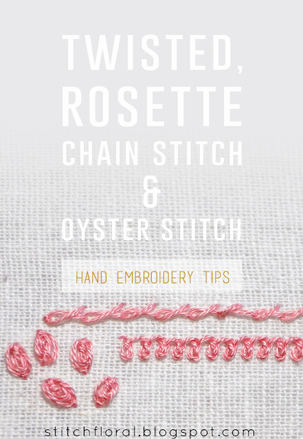 Twisted chain stitch, Rosette chain stitch and Oyster stitch