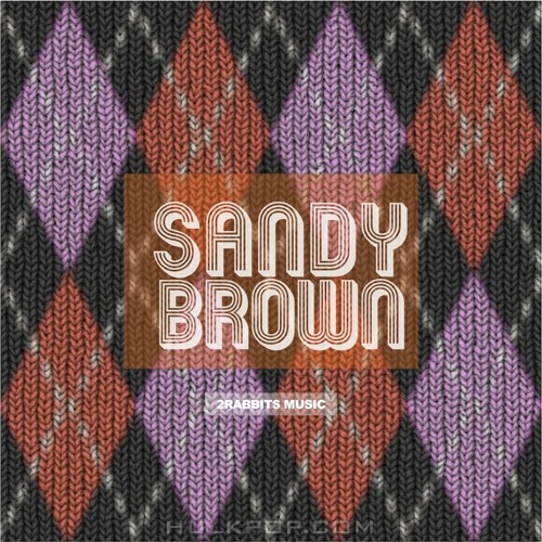 Sandy Brown – Never Let Me Go – Single