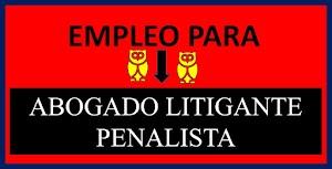 Empleo: ABOGADO PENALISTA DE CAMPO