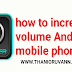 How to use sound Calibration Android application in your Android device?