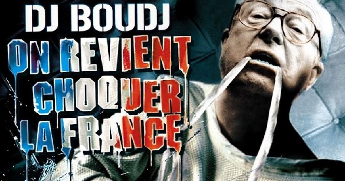 REVIENT FRANCE ON LA BOUDJ DJ CHOQUER TÉLÉCHARGER