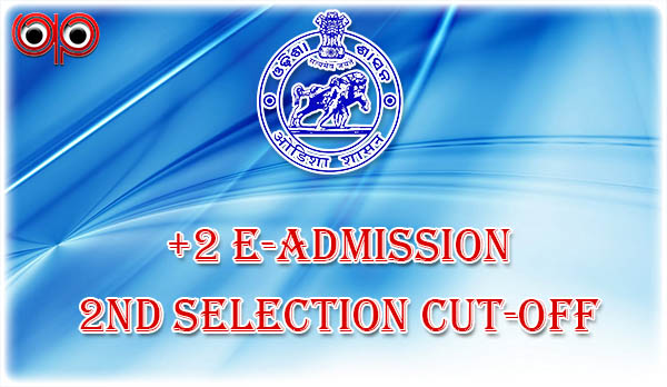 DHE Odisha - 2nd Selection Cut-Off List & Merit List Now Available, Check Now!, plus two 2nd selection , intimation letter, merit list, dhe odisha,