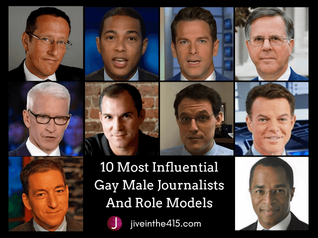 10 Most Influential Gay Male Journalists Pictured: Richard Quest, Don Lemon, Thomas Roberts, Pete Williams, Anderson Cooper, Frank Bruni, Steve Kornacki, Shepard Smith, Glenn Greenwald, and Jonathan Capehart.