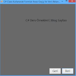 C# Formlar Arası Geçiş Ve Veri Aktarımı - (Class Kullanım Örneği)