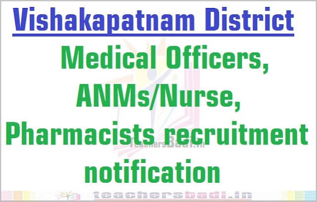 Visakhapatnam Medical Officers, ANMs/Nurse, Pharmacists 2016 recruitment