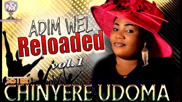 Chinyere Udoma – Adim Well Loaded {Mp3 Audio Download}