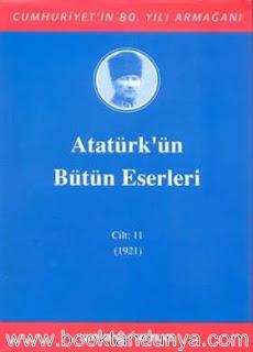 Atatürk'ün Bütün Eserleri - 11 (1921)
