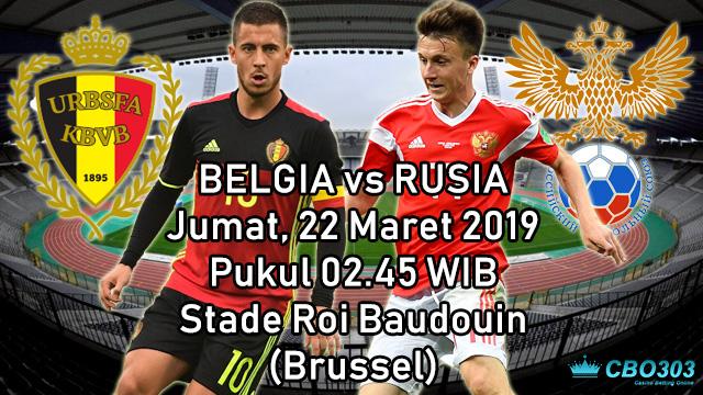 Prediksi Tepat Kualifikasi Piala Eropa Belgia vs Rusia (22 Maret 2019)