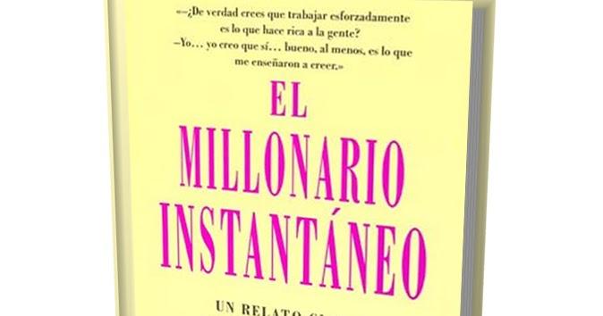 EDUCACIÓN DE MILLONARIOS: EL MILLONARIO INSTANTANEO