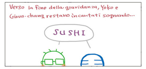 Verso la fine della gravidanza, Yoko e Giova-chang restano incantati sognando... SUSHI