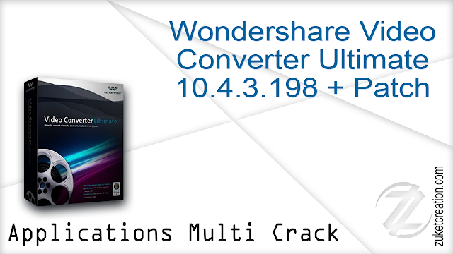 Wondershare Video Converter Ultimate 10.4.3.198 + Patch
