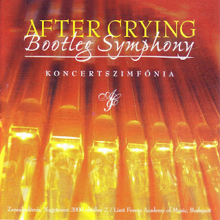 After Crying - 2001 - Bootleg Symphony - Koncertszimfónia