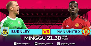 Jadwal Siaran Langsung Burnley vs Manchester United
