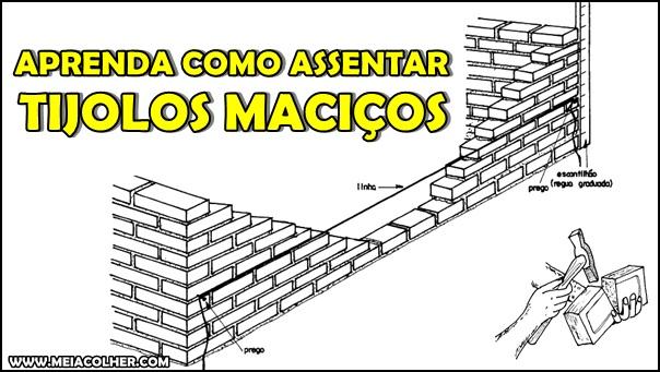 aprenda como assentar tijolos maciços
