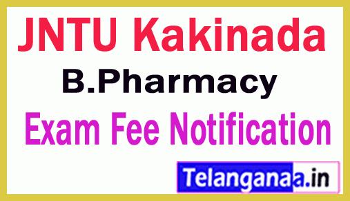 JNTU Kakinada BPharmacy   Exam Fee Notification