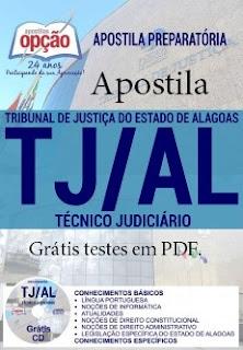 Apostila concurso TJAL 2017 para Técnico Judiciário.