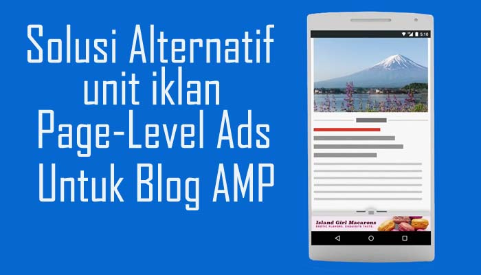 Alternatif Iklan Page-Level Ads Untuk Blog AMP
