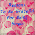 Reasons To be Grateful Just Because You…