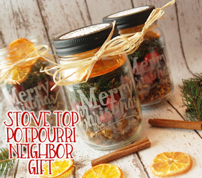 Christmas Neighbor Gift Idea-Stove top Potpourri