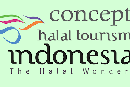 Mengenal Konsep Destinasi Wisata Halal yang Sedang Trend