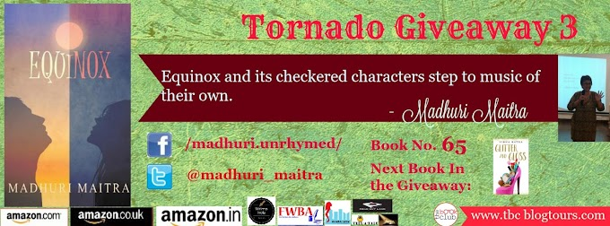 Tornado Giveaway 3: Book No. 65: EQUINOX by Madhuri Maitra