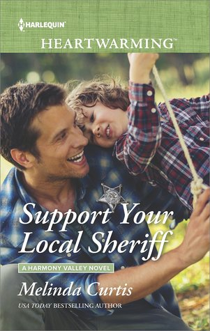 Support Your Local Sheriff (Harmony Valley Book 11) by Melinda Curtis