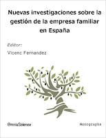 Nuevas investigaciones sobre la gestión de la empresa familiar en España