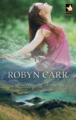 Tentación en el viento – Robyn Carr