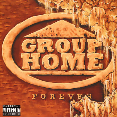 Group Home - Forever 2017