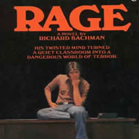 50 Examples Which Connect Media Entertainment to Real Life Violence: 07. Rage by Stephen King as Richard Bachman