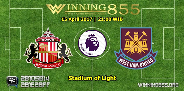 Prediksi Skor Sunderland vs West Ham United 15 April 2017