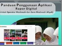 Download Panduan Penggunaan Aplikasi Rapor Digital Untuk Operator dan Guru MA