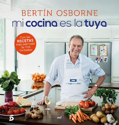LIBRO - Mi cocina es la tuya : Bertin Osborne (27 Septiembre 2016) RECETAS - PROGRAMA tv TELECINCO Mi casa es la tuya | Comprar en Amazon España