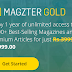 Magzter Gold - Buy Magzter Gold Subscription At Just For Rs. 999 Only & Read FREE Unlimited Premium Article {Hot Deal}
