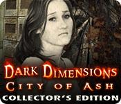 Download game Dark Dimensions: ,City of Ash Collectors