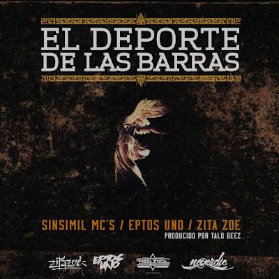 Sinsimil MC's feat. ZIta Zoe & Eptos Uno - El Deporte De Las Barras [2017] (Chile)