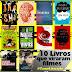 [Tag] 10 Livros que viraram filmes