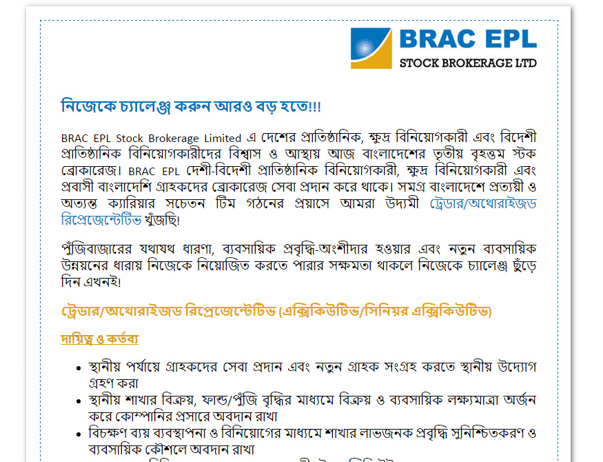 If You Are The Right Person For This Jobs Please Submit Your CV With Cover  Letter And Photograph To. Head Of HR, BRAC EPL Stock Brokerage Limited