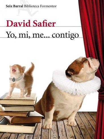 Yo, Mi, Me… Contigo – David Safier