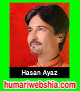 http://www.humariwebshia.com/p/hasan-ayaz-manqabat-2011-to-2016.html