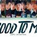 Lirik Lagu Seventeen - Good To Me (Terjemahan)